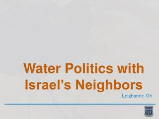 Water Politics with Israel�s Neighbors