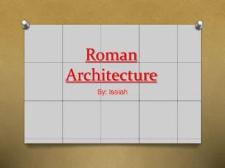 Roman Architecture