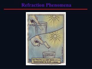 Refraction Phenomena