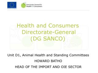 Health and Consumers  Directorate-General DG SANCO