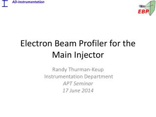 Electron Beam Profiler for the Main Injector