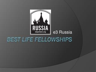 Best Life fellowships