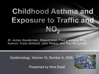 Childhood Asthma and Exposure to Traffic and NO 2
