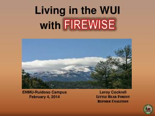Living in the WUI with  FIREWISE
