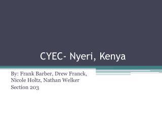 CYEC-  Nyeri , Kenya