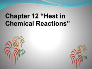 "Chapter 12 ""Heat in Chemical Reactions"""