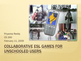 Collaborative ESL Games for Semi-Literate Users PPT Slides