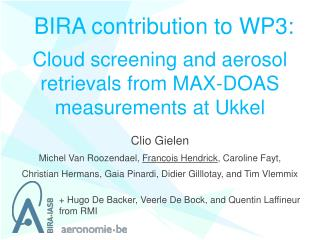 Cloud screening and aerosol retrievals from MAX-DOAS measurements at Ukkel