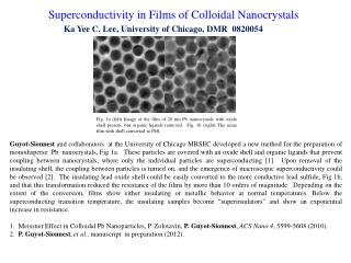 Superconductivity in  Films  of  Colloidal  Nanocrystals