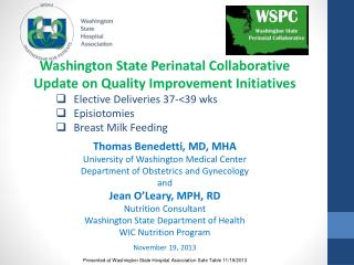 Washington State Perinatal Collaborative Update on Quality Improvement Initiatives