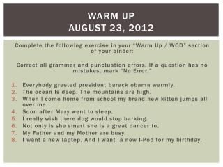Warm Up  august 23, 2012