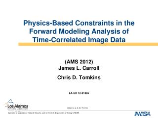 Physics-Based Constraints in the Forward Modeling Analysis of Time-Correlated Image Data