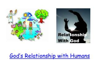God's Relationship with Humans