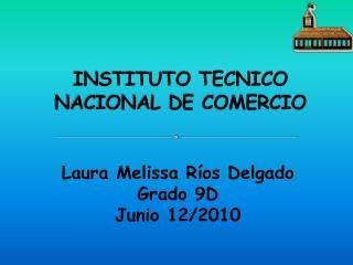 INSTITUTO TECNICO NACIONAL DE COMERCIO