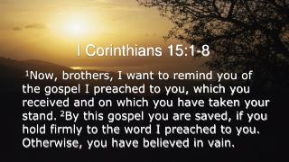I Corinthians 15:1-8