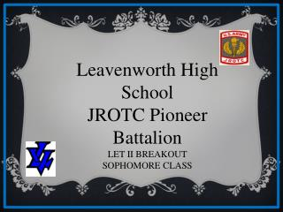 Leavenworth High School JROTC Pioneer Battalion LET II BREAKOUT SOPHOMORE CLASS