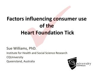 Factors influencing consumer use of the  Heart Foundation Tick