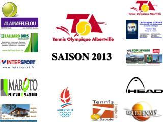 SAISON 2013