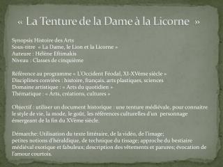 «La Tenture de la Dame à la Licorne»