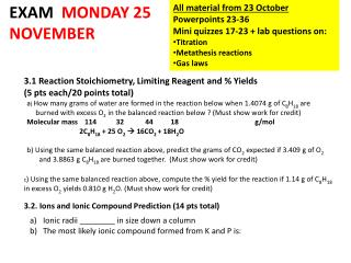 3.1 Reaction  Stoichiometry , Limiting Reagent and % Yields  (5 pts each/20 points total)