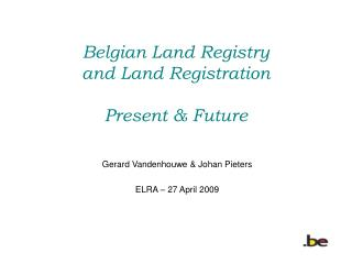 Belgian Land Registry and Land Registration  Present  Future