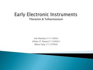 Early Electronic Instruments Theremin &  Telharmonium