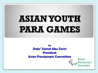 Asian Youth Para Games Presentation to EPC GA in Crete