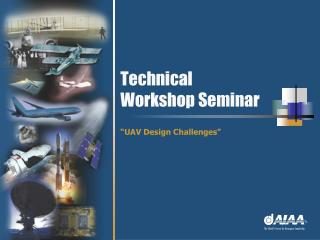 Technical Workshop Seminar