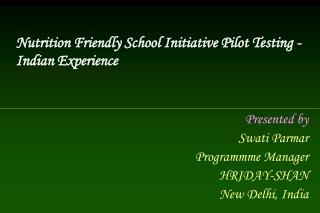 PPT Parmar NFSI - Indian experience Powerpoint Presentation