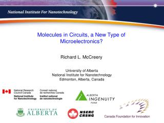 University  of  Alberta National  Institute for  Nanotechnology Edmonton, Alberta, Canada