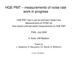 HQE PMT – measurements of noise rate work in progress