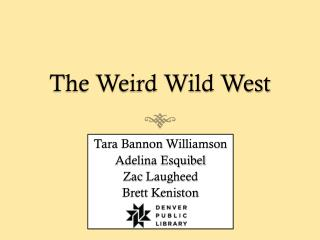 The Weird Wild West