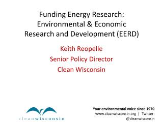 Funding Energy Research:   Environmental & Economic  Research and Development (EERD)