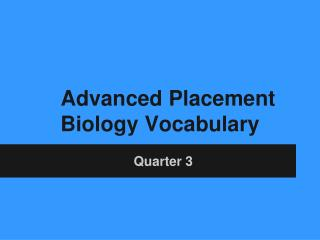 Advanced Placement Biology Vocabulary