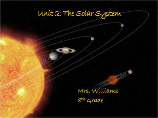 Unit 2: The Solar System