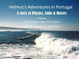 Helmut's Adventures in  Portugal