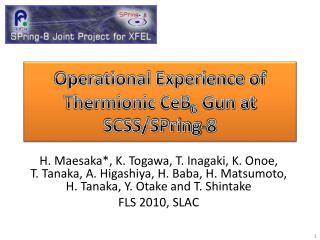 Operational Experience of Thermionic CeB 6  Gun at SCSS/SPring-8