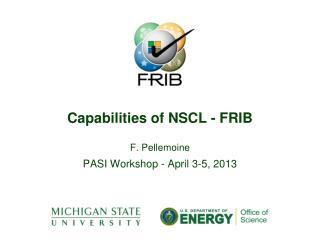 Capabilities of NSCL - FRIB