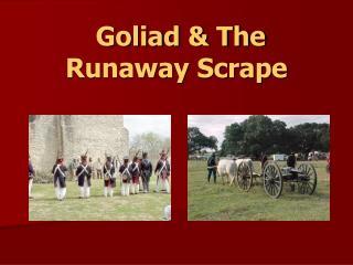 Goliad & The Runaway Scrape