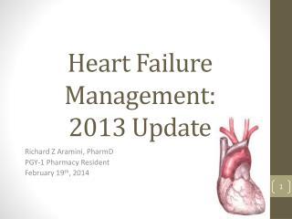 Heart Failure Management : 2013 Update