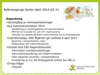 Referensgrupp Senior alert 2014-02-11
