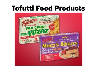 Tofutti Food Products