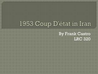 1953 Coup D'état in Iran