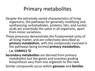 Primary metabolites