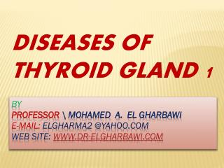 DISEASES OF THYROID GLAND 1