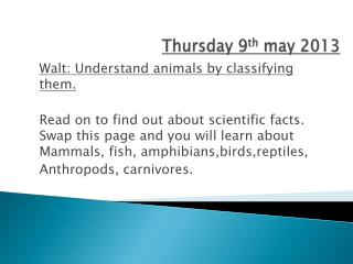 Thursday 9 th  may 2013