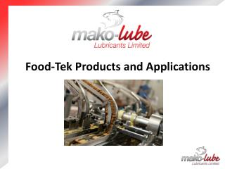Food- Tek  Products and Applications