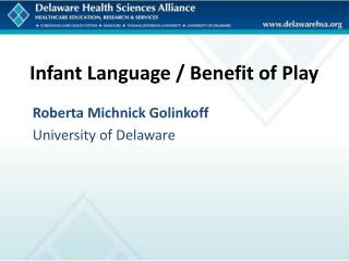 Infant Language / Benefit of Play