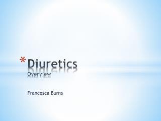 Diuretics Overview