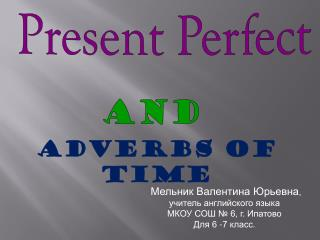 Present Perfect And